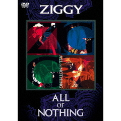 ZIGGY/ALL or NOTHING