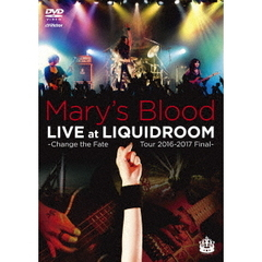 Mary's Blood/LIVE at LIQUIDROOM