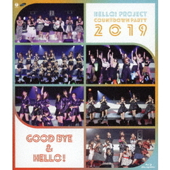 Hello! Project COUNTDOWN PARTY 2019 ~GOOD BYE & HELLO!~(Blu-ray)