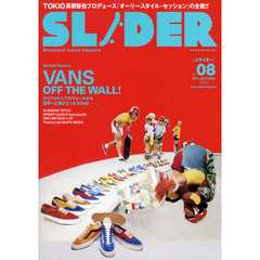 SLIDER Skateboard Culture Magazine Vol.08(2011.AUTUMN) VANS大特集+長瀬智也の巻頭コラム