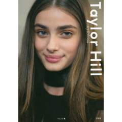 Taylor Hill stylebook