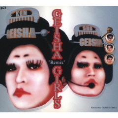 "GEISHA""Remix""GIRLS"