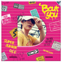 SUPER JUNIOR D&E/2ND MINI ALBUM : BOUT YOU (DONGHAE VER)(輸入盤)