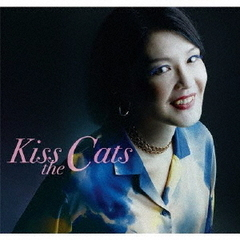 Kiss the Cats