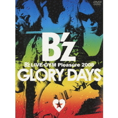 B'z/B'z LIVE-GYM Pleasure 2008 -GLORY DAYS-(DVD)