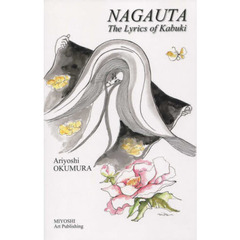 NAGAUTA The Lyrics of Kabuki