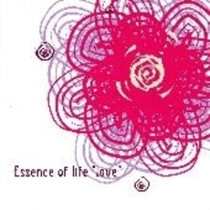 "Essence of life ""love"""