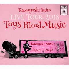 Kazuyoshi Saito LIVE TOUR 2018 Toys Blood Music Live at 山梨コラニー文化ホール 2018.06.02