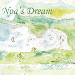Noa's Dream