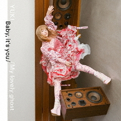 YUKI/Baby, it's you / My lovely ghost(CD)