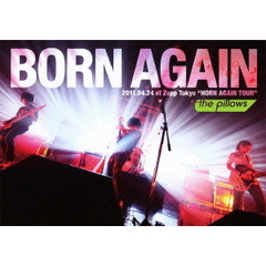 "the pillows/BORN AGAIN 2011.04.24 at Zepp Tokyo ""HORN AGAIN TOUR"""