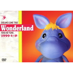 Dreams Come True/Wonderland 1999 冬の夢