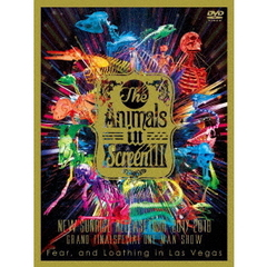 "Fear,and Loathing in Las Vegas/The Animals in Screen III -""New Sunrise"" Release Tour 2017-2018 GRAND FINAL SPECIAL ONE MAN SHOW-"