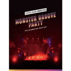 Little Glee Monster 5th Celebration Tour 2019 ~MONSTER GROOVE PARTY~(Blu-ray)