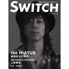 SWITCH VOL.28NO.7(2010JUL.) the HIATUS 細美武士の世界