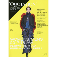 QUOTATION FASHION ISSUE VOL.17 2017-18 AUTUMN & WINTER PARIS,MILAN,NEW YORK,LONDON WOMENS & MENS COLLECTION