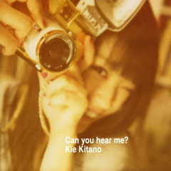 Can you hear me?(DVD付)