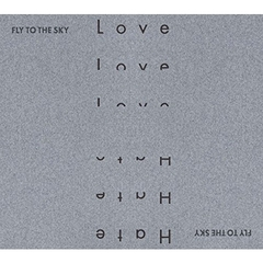 FLY TO THE SKY/1ST MINI ALBUM : LOVE&HATE(輸入盤)