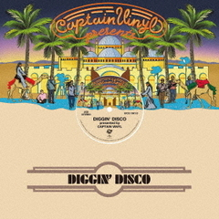 DIGGIN' DISCO presented by CAPTAIN VINYL