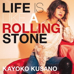 Life is like a rolling stone