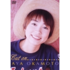 岡本綾/「Cut on」(DVD)