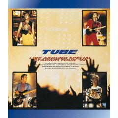 TUBE/TUBE Live Around Special Stadium Tour'92(Blu-ray Disc)