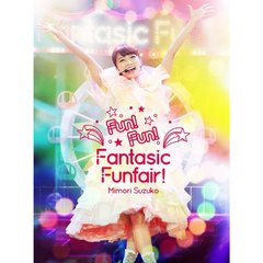 三森すずこ/Mimori Suzuko LIVE 2015 『Fun!Fun!Fantasic Funfair!』(Blu-ray Disc)