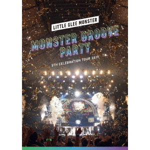 Little Glee Monster/Little Glee Monster 5th Celebration Tour 2019 ~MONSTER GROOVE PARTY~ Blu-ray 通常盤(Blu-ray)