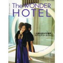 The WONDER HOTEL 2007 JOURNEY TO THE GENTLE PLACE
