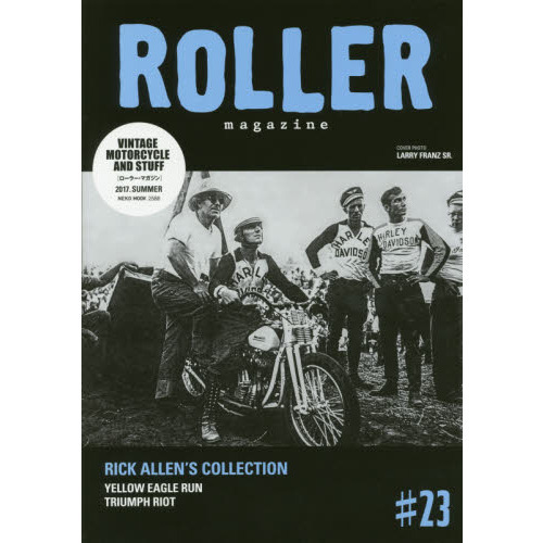 ROLLER magazine #23(2017.SUMMER) RICK ALLEN'S COLLECTION