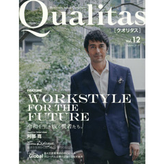 Qualitas Business Issue Curation Vol.12(2019Autumn) WORKSTYLE FOR THE FUTURE令和を生き抜く賢者たち。