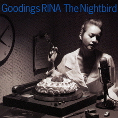 The Nightbird~Goodings RINA NONSTOP COVERS~