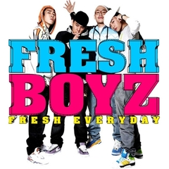 Fresh Boyz - Fresh Everyday (輸入盤)