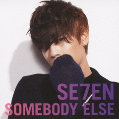 SE7EN/SOMEBODY ELSE(DVD(『SOMEBODY ELSE』MUSIC CLIP)付)