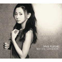 Mai Kuraki BEST 151A-LOVE & HOPE-(初回限定盤A)