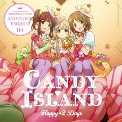 THE IDOLM@STER CINDERELLA GIRLS ANIMATION PROJECT 04 Happy×2 Days