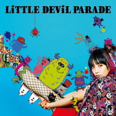 LiTTLE DEViL PARADE(初回生産限定盤/DVD付)