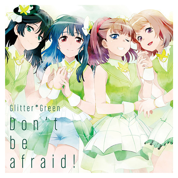 Glitter*Green/Don't be afraid!【Blu-ray付生産限定盤】
