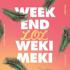 WEKI MEKI/2ND SINGLE REPACAGE : WEEK END LOL(輸入盤)