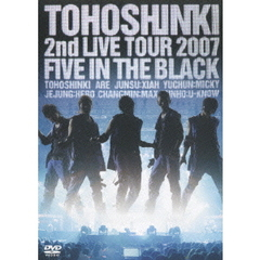 東方神起/2nd LIVE TOUR 2007~Five in the Black~ <初回限定生産版>