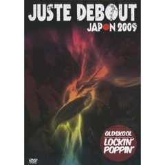 JUSTE DEBOUT JAPON OLD SKOOL
