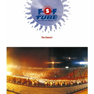 TUBE/TUBE Live Around Special '94 F・S・F The Concert(Blu-ray Disc)