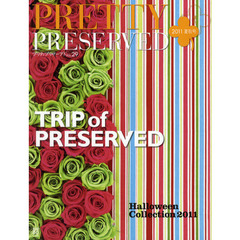 PRETTY PRESERVED VOL.29(2011・夏秋号)