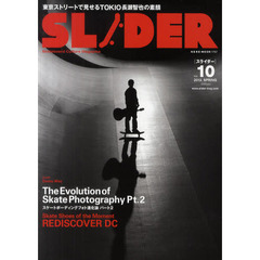 SLIDER Skateboard Culture Magazine Vol.10(2012.SPRING)