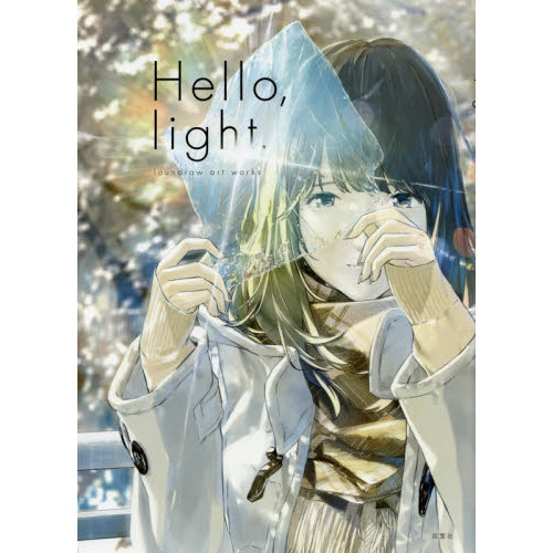 Hello,light. loundraw art works