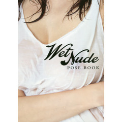 Wet Nude POSE BOOK
