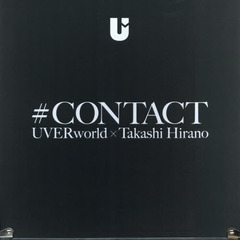 #CONTACT UVERworld×T