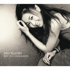 Mai Kuraki BEST 151A-LOVE & HOPE-(初回限定盤B)