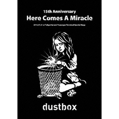 dustbox/15th Anniversary -Here Comes A Miracle-(DVD)