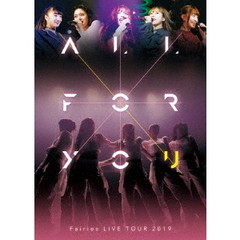 フェアリーズ/フェアリーズLIVE TOUR 2019-ALL FOR YOU-(Blu-ray Disc)(Blu-ray)